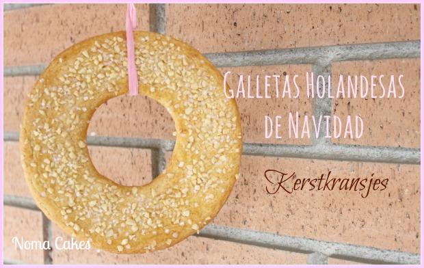 kerstkransjes galletas rosquillas navidad holanda holandesas